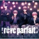 [reve parfait] CHECK☆MATE☆TONIGHT