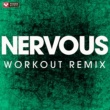 Power Music Workout Nervous - Single
