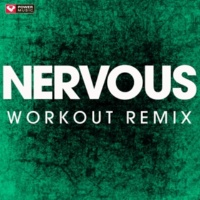 Power Music Workout Nervous - Single