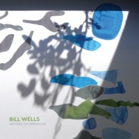 Bill Wells Remixes for Seksound