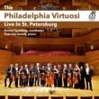 Philadelphia Virtuosi Chamber Orchestra The Philadelphia Virtuosi: Live In St. Petersburg