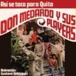 Don Medardo El Chulla Quiteño