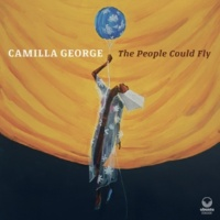 Camilla George The People Could Fly
