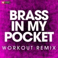 Power Music Workout Brass in Pocket - Single