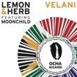 Lemon & Herb/Moonchild Velani