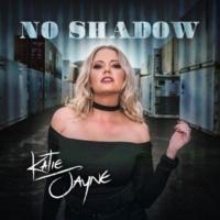 Katie Jayne No Shadow