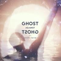 Ghost Against Ghost Your Secret Ocean