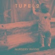 Tupelo Nursery Rhyme
