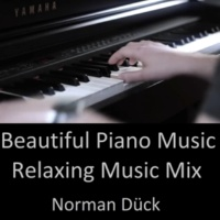 Norman Dück Beautiful Piano Music - Relaxing Music Mix