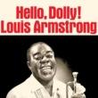 ルイ・アームストロング Hello, Dolly! [Remastered]