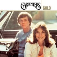 カーペンターズ Carpenters Gold [35th Anniversary Edition]