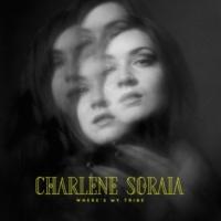 Charlene Soraia Where's My Tribe