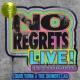 Louis York/The Shindellas No Regrets