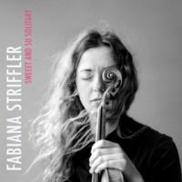 Fabiana Striffler/Friederike Merz/Johannes von Ballestrem Sweet and so Solitary