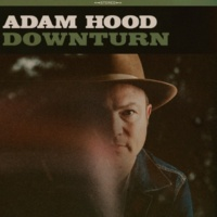 Adam Hood Downturn