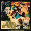 Armando Trovajoli Il gigante di Metropolis 1