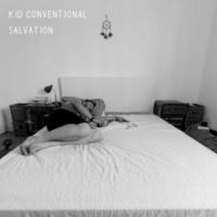 Kid Conventional Salvation