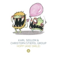 Karl Seglem & Christoph Stiefel Group Hopp (& Smile) / Monsterjazz