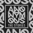 ANONYMOUS THE STORIES