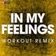 Power Music Workout In My Feelings - Single