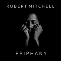 Robert Mitchell In the Shadow of Your Beauty