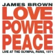 ジェームス・ブラウン Love Power Peace [Live At The Olympia, Paris, 1971]
