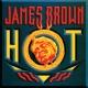 ジェームス・ブラウン Hot