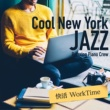 Relaxing Piano Crew Cool New York Jazz ~ 快活 WorkTime ~