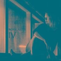 ROXY JULES Roxy Jules IV
