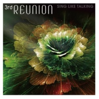 SING LIKE TALKING 3rd REUNION