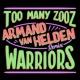Too Many Zooz/KDA Warriors (Armand Van Helden Remix)