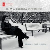 Katya Apekisheva Impromptus