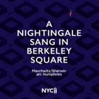Eleanor Partridge,Tom Brooke,Emily Hodkinson,Nathan Harrison&Lizzy Humphries A Nightingale Sang in Berkeley Square (arr. Lizzy Humphries)