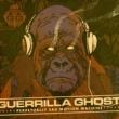 Guerrilla Ghost Everybody Rap