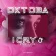 Oktoba&SacrificioyPasta I Cry