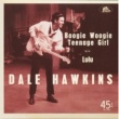 Dale Hawkins Boogie Woogie Teenage Girl