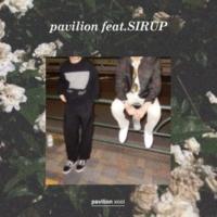 pavilion xool/SIRUP pavilion (feat. SIRUP)