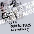 Cuatro Pesos De Propina Hardcore el Mambo