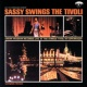 サラ・ヴォーン Sassy Swings The Tivoli
