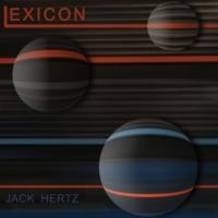 Jack Hertz Lexicon
