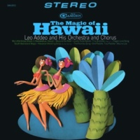 Leo Addeo And His Orchestra And Chorus My Little Grass Shack In Kealakekua, Hawaii