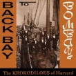 The Harvard Krokodiloes Back Bay to Bombay