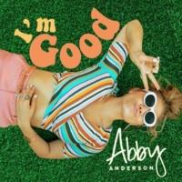 Abby Anderson Dance Away My Broken Heart