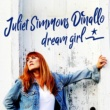 Juliet Simmons Dinallo Dream Girl