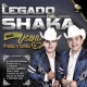 Hermanos Vega Jr. El Legado del Shaka