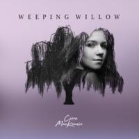 Ciera Mackenzie/Kenny Olson/Will Edwards Weeping Willow
