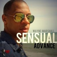 Wayne Marshall Sensual Advance