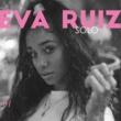 Eva Ruiz Solo
