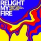 Chris Cox/Trey Lorenz/Inaya Day Relight My Fire