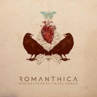 Romanthica Músicas para el Fin del Mundo